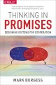 Thinking in Promises. Designing Systems for Cooperation