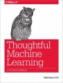 Thoughtful Machine Learning