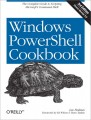 Windows PowerShell Cookbook, 3rd Edition
